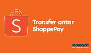Cara transfer ShopeePay ke pengguna lain