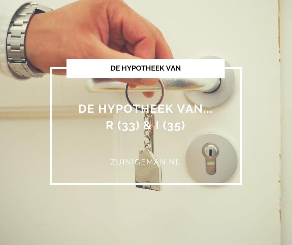 De hypotheek van R (33) en I (35)