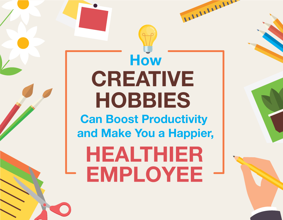 How A Creative Hobby Can Boost Your Career