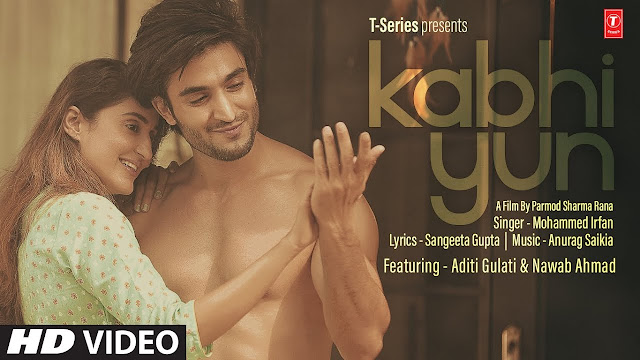 Song  :  Kabhi Yun Song Lyrics Singer  :  Mohammed Irfan Lyrics  :  Sangeeta Gupta Music  :  Anurag Saikia Director  :  Parmod Sharma Rana