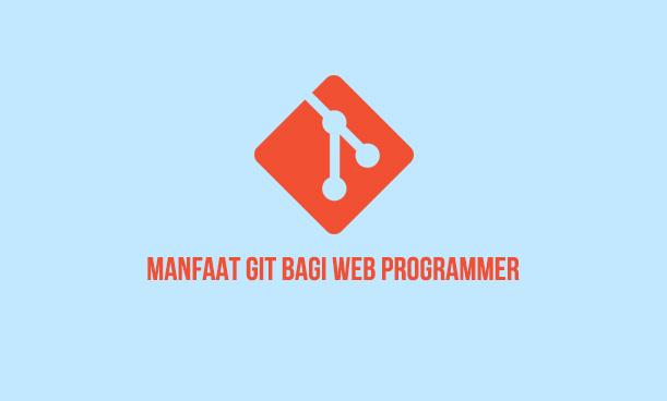 manfaat git bagi web programmer