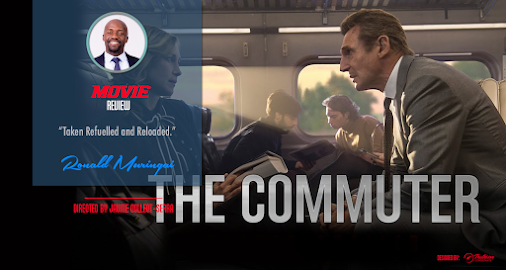 Check out my review of the movie 'The Commuter'........