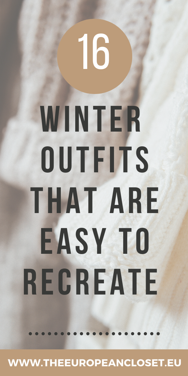 As the days become colder, our lack of motivation to get out of bed increases. Those 10 extra minutes in bed usually mean that when you eventually get up, you have no time to think about what to wear to school/work. Well, today I'm here to make your life a little easier so you can enjoy those extra minutes under your cozy blanket. Here are a 16 winter outfit ideas that are super easy to recreate. #fashion #winteroutfitideas #outfitideas