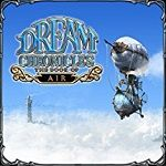 Dream Chronicles Game Series List Order 4. The Book of Air