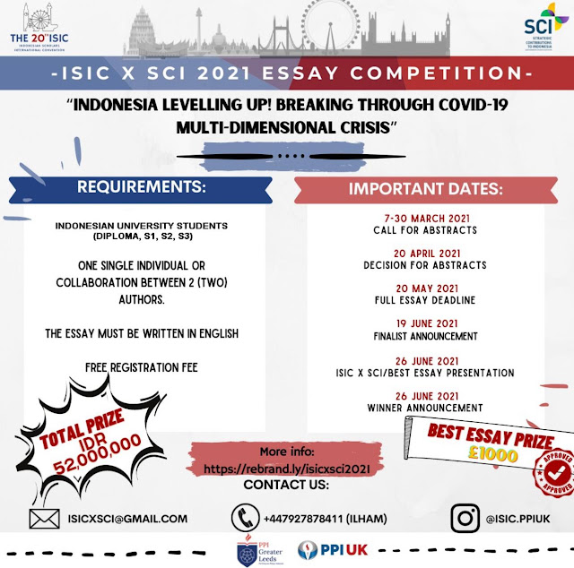 """ISIC X SCI 2021 Essay Competition """"Indonesia Levelling Up! Breaking Through Covid-19 Multi-Dimensional Crisis"""""""