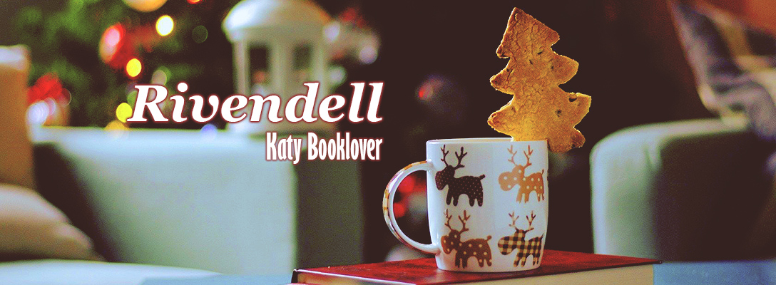 Rivendell: Katy Booklover