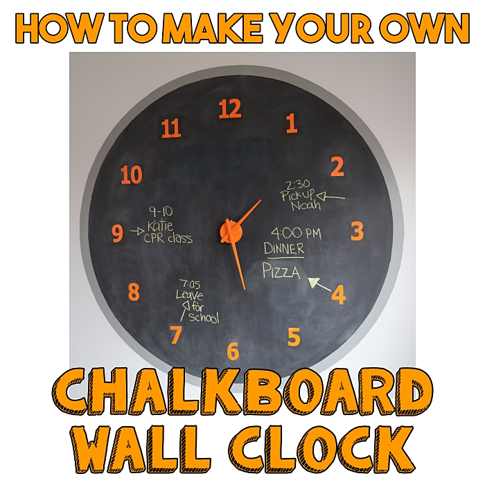 How to Make Your Own Giant Chalkboard Clock