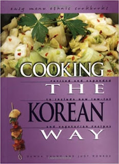 Cooking the Korean Way: Revised and Expanded to Include New Low-Fat and Vegetarian Recipes (Easy Menu Ethnic Cookbooks)