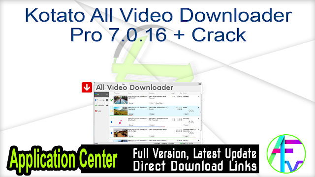 Kotato All Video Downloader Pro 7.0.16 + Crack