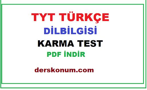 TYT TÜRKÇE DİLBİLGİSİ KARMA TEST