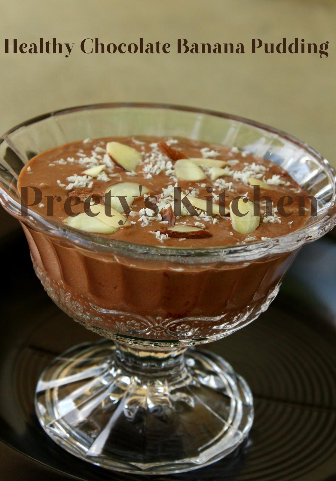 Preety S Kitchen A Healthy Chocolate Banana Pudding No