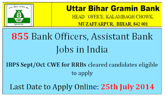 UBGB 855 Bank Officer Scale Jobs, Office Assistant 2014, Uttar Bihar Gramin Bank