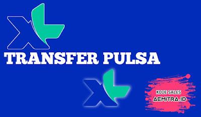 Cara Transfer Pulsa XL, sesama pengguna XL