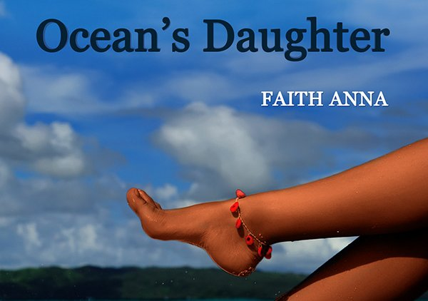 Faith Anna - Ocean's Daughter