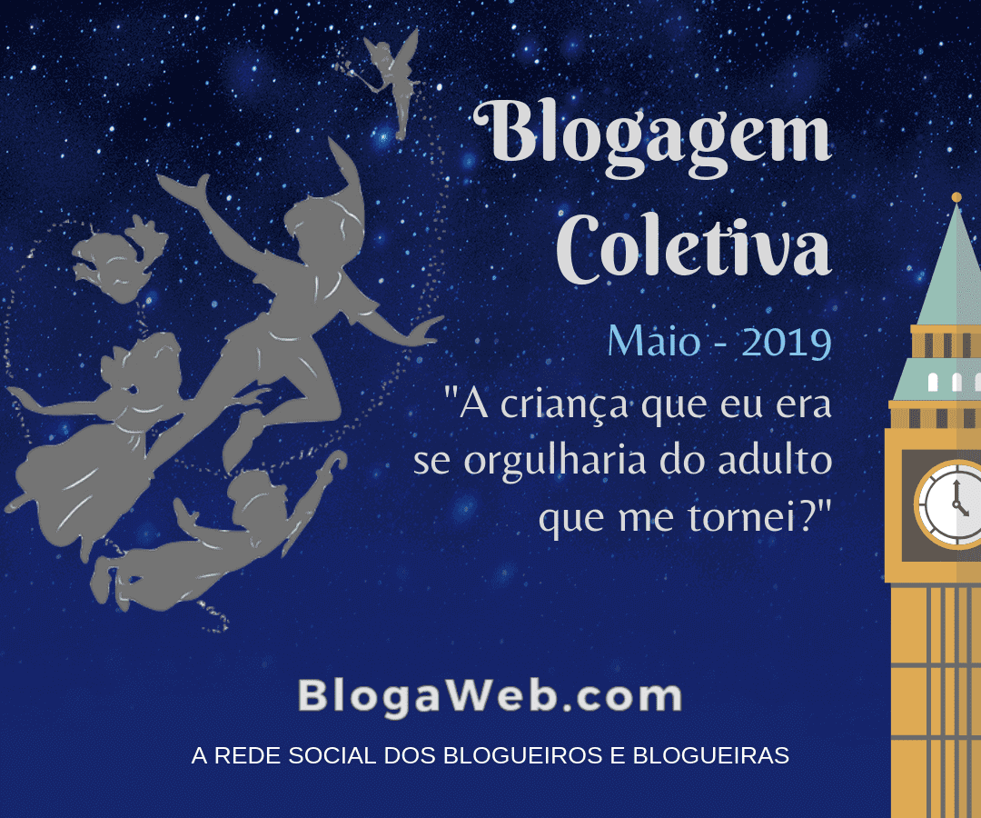 1ª Blogagem Coletiva - Maio 2019.