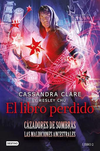 19 - El libro perdido 2 - Cassandra Clare y Wesley Chu - Destino