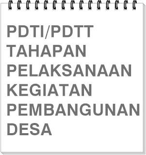 PDTI: Tahapan Pelaksanaan Kegiatan Pembagunan Desa
