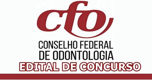 Sai edital Conselho Federal de Odontologia (CFO 2019) com 125 vagas