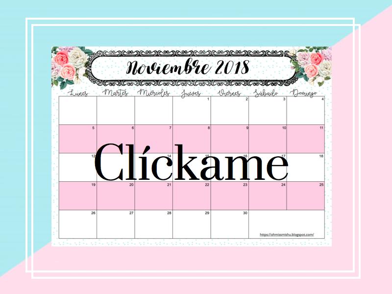calendario noviembre 2018 www.ohmissmishu.blogspot.com
