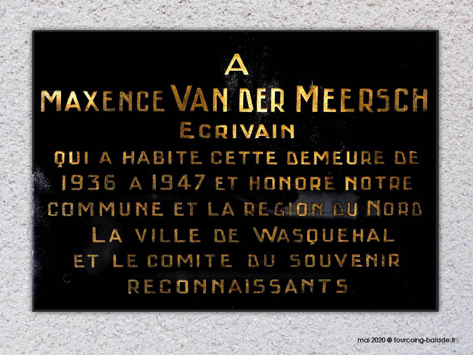 Plaque Maison Maxence Van der Meersch, Wasquehal, 2020