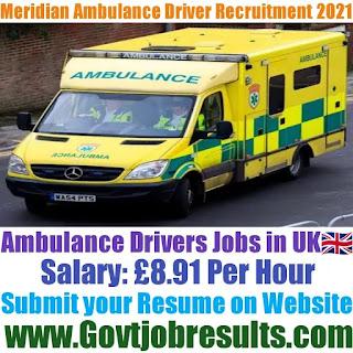 Meridian Ambulance Driver Recruitment 2021-22