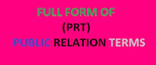 10 Original PRT Full Forms | Learn PRT Full Forms