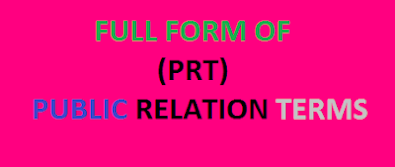 10 Original PRT Full Forms | Learn PRT Full Forms