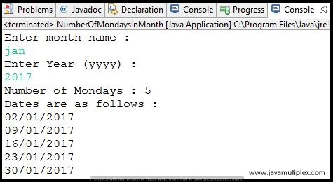 Output of java program that prints all the Monday's in given month and year.