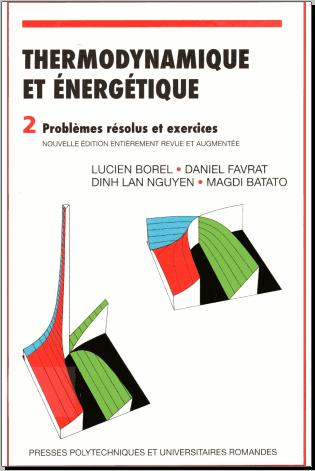 Livre : Thermodynamique et énergétique Volume 2, Problèmes résolus et exercices PDF