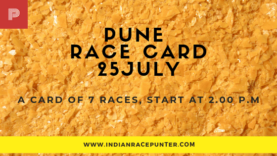 Pune Race Card 25 July,free indian horse racing tips, trackeagle,racingpulse