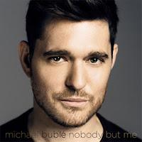Michael Buble - Nobody But Me Lyrics