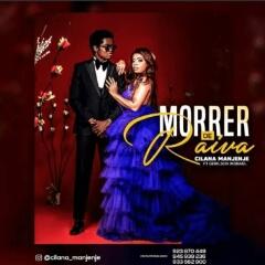 Cilana Manjenje feat. Gerilson Insrael - Morrer de Raiva (2020) [Download]