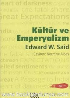 Edward W. Said - Kültür ve Emperyalizm