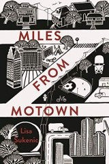 Miles from Motown by Lisa Sukenic