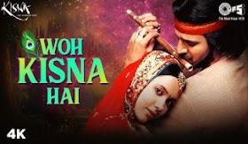 वो किसना है Woh Kisna Hai Lyrics - Sukhwinder, Ayesha Darbar