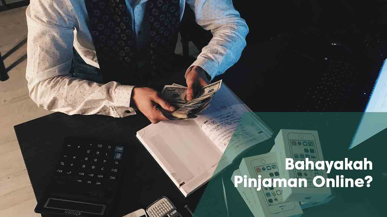 bahayakah-pinjaman-online
