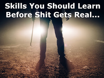 Skills to know before SHTF