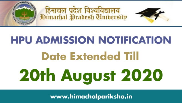 HPU UG Admissions 2020 | Date Extension Notice | Himachal Pariksha