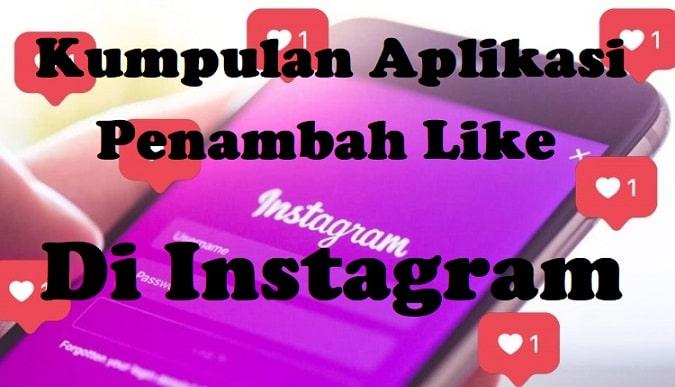 Aplikasi Penambah Like di Instagram Tanpa Koin