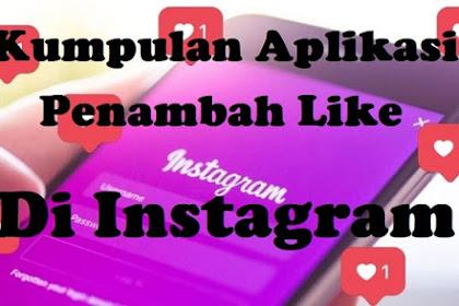 5+ Aplikasi Penambah Like di Instagram Tanpa Koin Terbaru