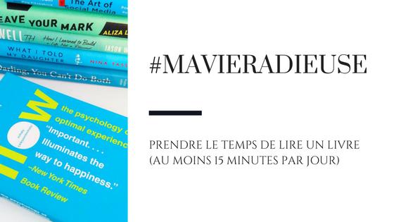 #MaVieRadieuse - Jour 2: Lire un livre (même si ce n'est que 15 minutes de lecture)