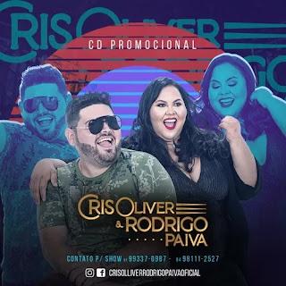 Download - Cris Olliver e Rodrigo Paiva - CD Promocional de Março 2020