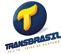 Rádio TransBrasil FM 99,5 de Feira de Santana BA