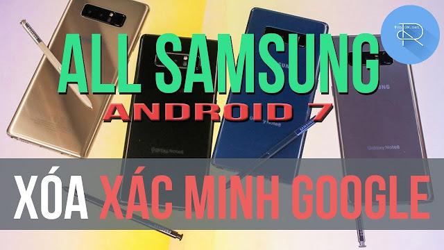 Xóa xác minh tài khoản Google cho tất cả Samsung (Android 7) bằng TalkBack