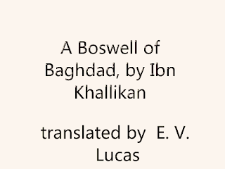 A Boswell of Baghdad, with diversions (1929) by E. V.  Lucas PDF book