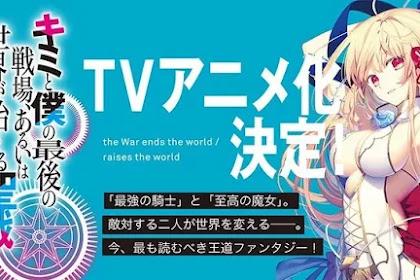 Light Novel 'Our Last Crusade or the Rise of a New World' Mendapat Adaptasi Anime! Kapan Rilis?!