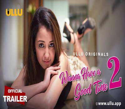 Wanna Have A Good Time 2019 S02 Hindi 720p WEB-DL x264 300MB Download