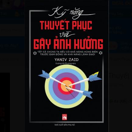 Kỹ Năng Thuyết Phục Và Gây Ảnh Hưởng ebook PDF EPUB AWZ3 PRC MOBI
