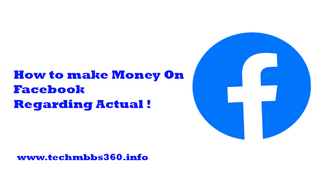How to make Money On Facebook Regarding Actual !