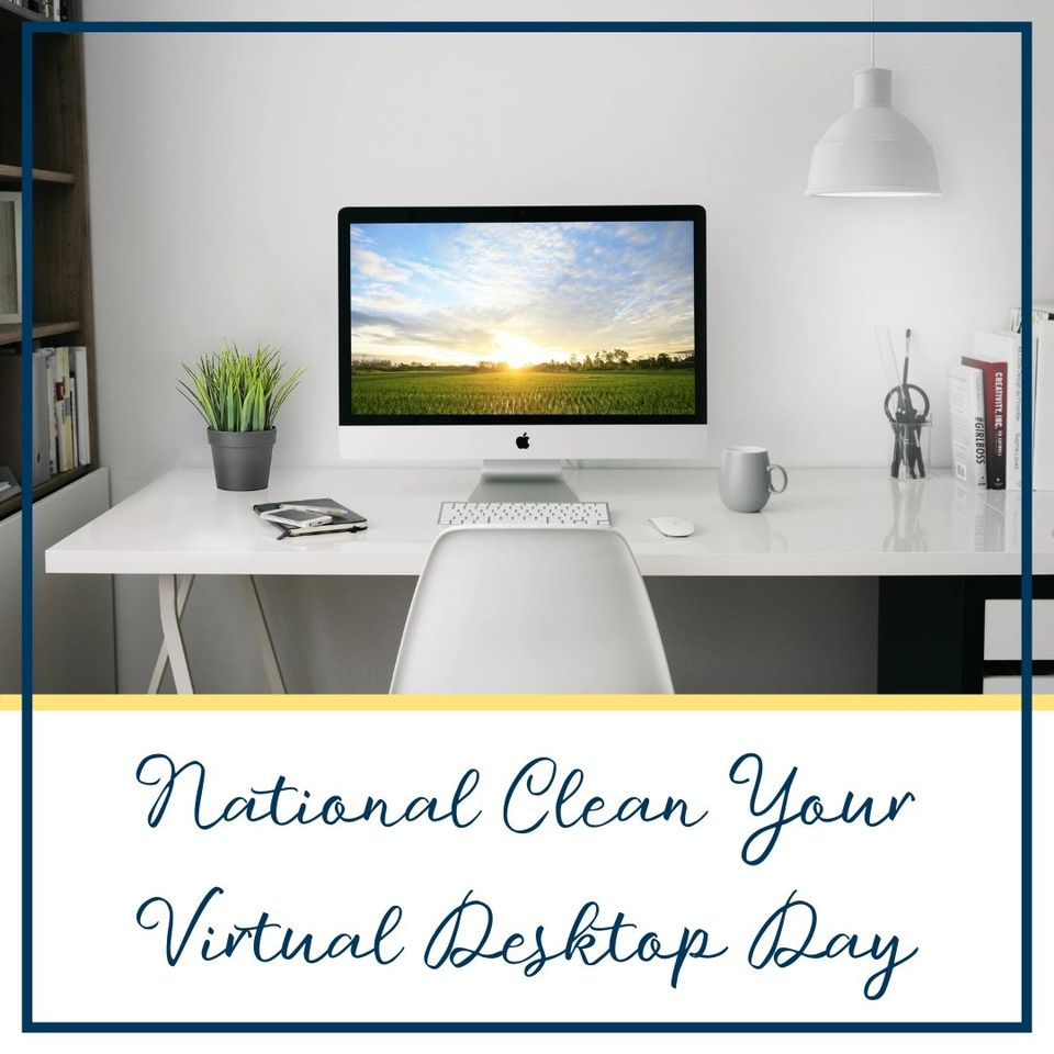 National Clean Your Virtual Desktop Wishes Lovely Pics